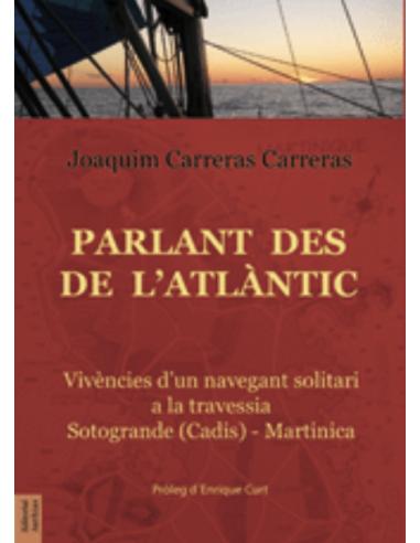 PARLANT DESDE'L ATLANTIC (QUIM...
