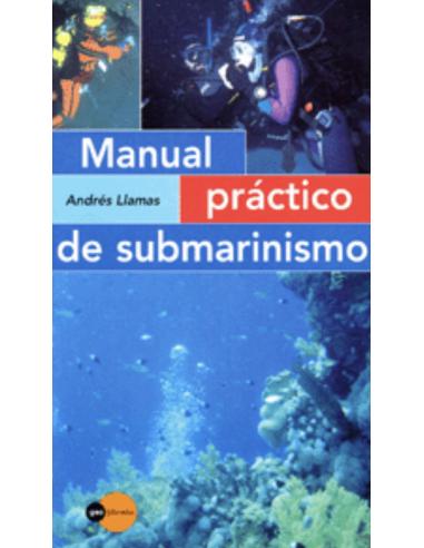 MANUAL PRACTICO DE SUBMARINISMO...